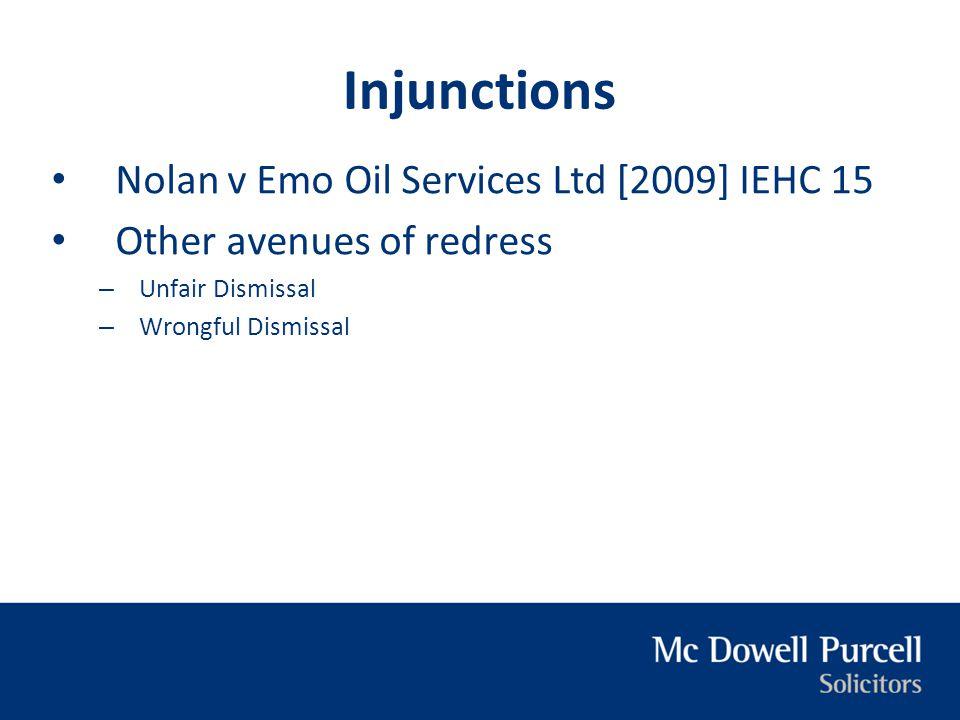 Injunctions Nolan v Emo Oil Services Ltd [2009] IEHC 15